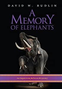 A Memory of Elephants: An Inspector McLean Mystery (Inspector McLean Mysteries Book 6)