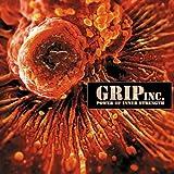 Power Of Inner Strength by Grip Inc. (1995-01-01)