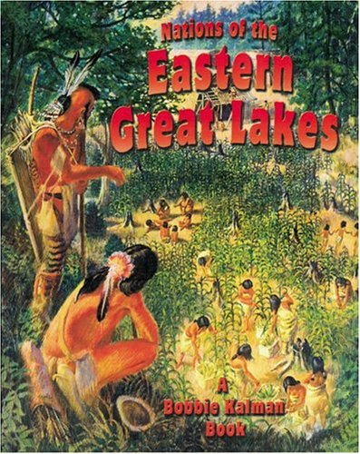 Nations of the Eastern Great Lakes (Native Nations of North America)