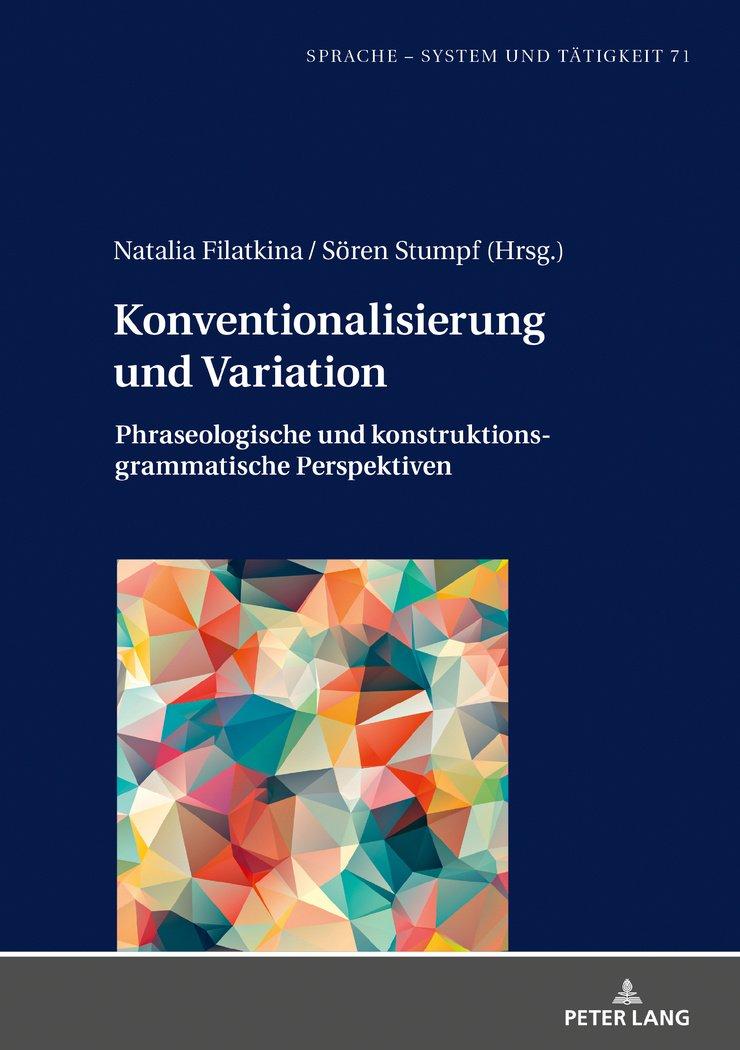 Konventionalisierung und Variation: Phraseologische und ...