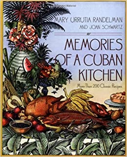 Memories of a Cuban Kitchen: Joan Schwartz, Mary Urrutia Randelman ...
