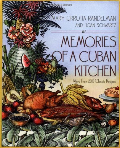 Memories of a Cuban Kitchen by Joan Schwartz, Mary Urrutia Randelman