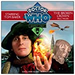 Doctor Who: Serpent Crest Part 2 - The Broken Crown | Paul Magrs