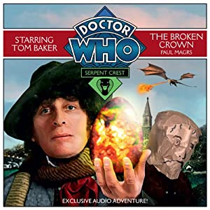 Doctor Who: Serpent Crest Part 2 - The Broken Crown Audiobook