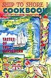Ship to Shore 1 (Caribbean Charter Yacht Recipes)