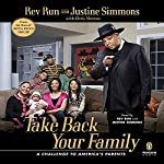 Take Back Your Family | Rev. Run