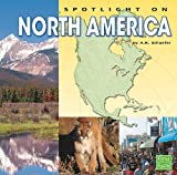 Spotlight on North America, Karen Bush Gibson, 1429666218