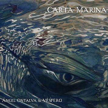 Vespero & Ángel Ontalva - Carta Marina (2 CD Limited Edition ...