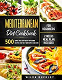 Mediterranean Diet Cookbook for Beginners: 500