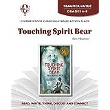 Touching Spirit Bear - Teacher Guide by Novel Units