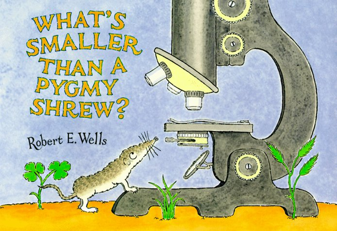 What's Smaller Than a Pygmy Shrew? (Wells of Knowledge Science - Shape What Glasses