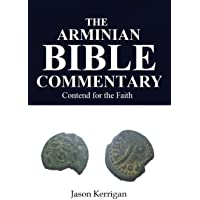 The Arminian Bible Commentary: Contend for the Faith