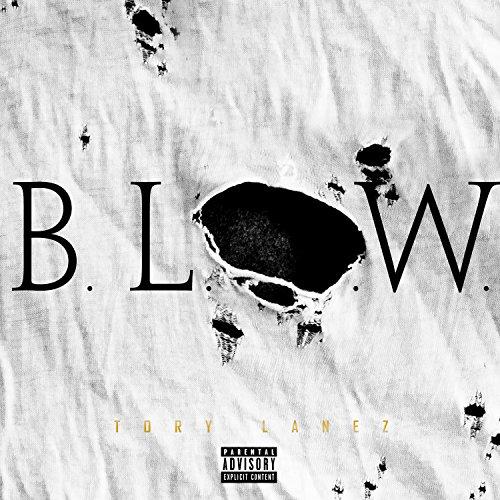 B.L.O.W. [Explicit]