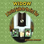 Widow: A Survival Guide for the First Year | Joanna Romer