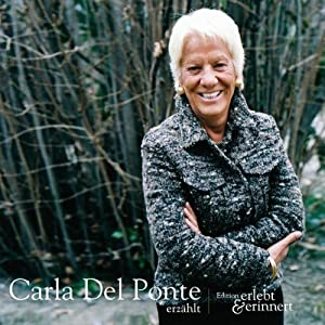 Carla Del Ponte erzählt (erlebt & erinnert) Hörbuch