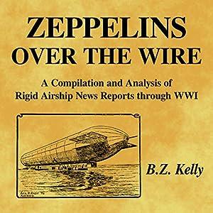 Zeppelins over the Wire Audiobook