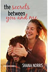 The Secrets Between You and Me (Stolen Kiss Book 2) Kindle Edition