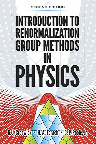 Book cover from Introduction to Renormalization Group Methods in Physics: Second Edition (Dover Books on Physics)by Creswick  R.J.
