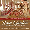 His Contract Bride Audiobook by Rose Gordon Narrated by Michelle Anne Johnson