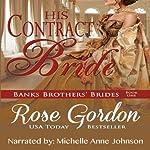 His Contract Bride   Rose Gordon