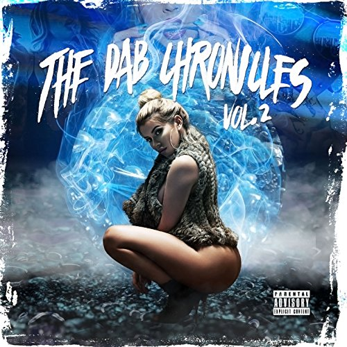 The Dab Chronicles, Vol. 2 [Ex...