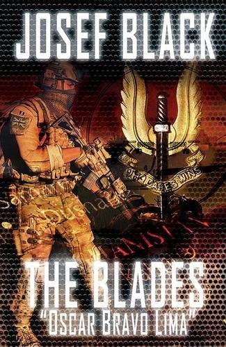 Read Online The Blades: Oscar Bravo Lima: (The Blades SAS Series Book 2) PDF Text fb2 ebook