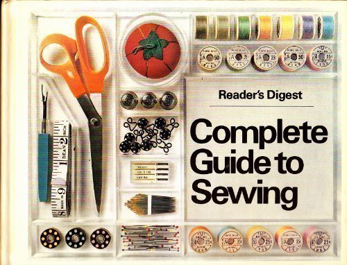 Reader's Digest Complete Guide to Sewing by Reader's Digest Association (1978-10-09)