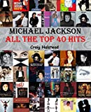 Michael Jackson: All The Top 40 Hits