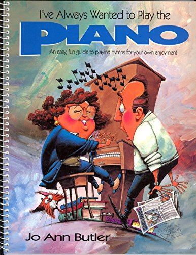I've Always Wanted to Play the Piano: Resource Book