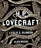 The New Annotated H. P. Lovecraft (The Annotated Books)