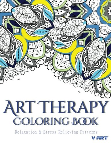 Art Therapy Coloring Book: Art Therapy Coloring Books for Adults : Stress Relieving Patterns (Volume 12)