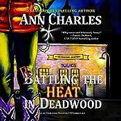 Rattling the Heat in Deadwood: The Deadwood Mysteries, Book 8   Ann Charles