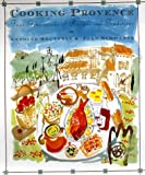 Cooking Provence, Antoine Bouterin and Joan Schwartz, 002513955X