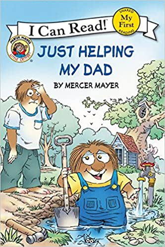 Amazon.com: Little Critter: Just Helping My Dad (My First I Can ...