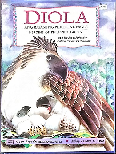- Diola: Ang Bayani Ng Philippine Eagle (Heroine of Philppine Eagles)