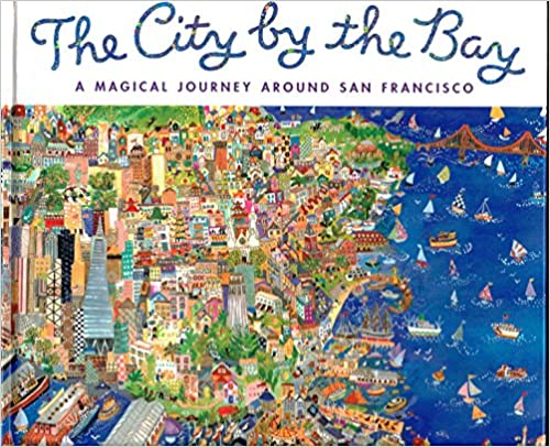 Book The City by the Bay: A Magical Journey around San Francisco
