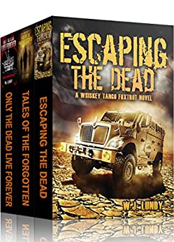 Escape: The First Omnibus WTF I-III (Whiskey Tango Foxtrot) by [Lundy, W.J.]