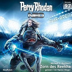 Zorn des Reekha (Perry Rhodan NEO 97)