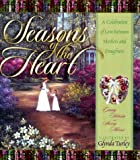 Seasons of the Heart, Ginny Hobson and Sherry Morris, 1562924915