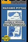LUOGHI E TOPONIMI DELLA SARDEGNA (STUDI SARDI Vol. 4)