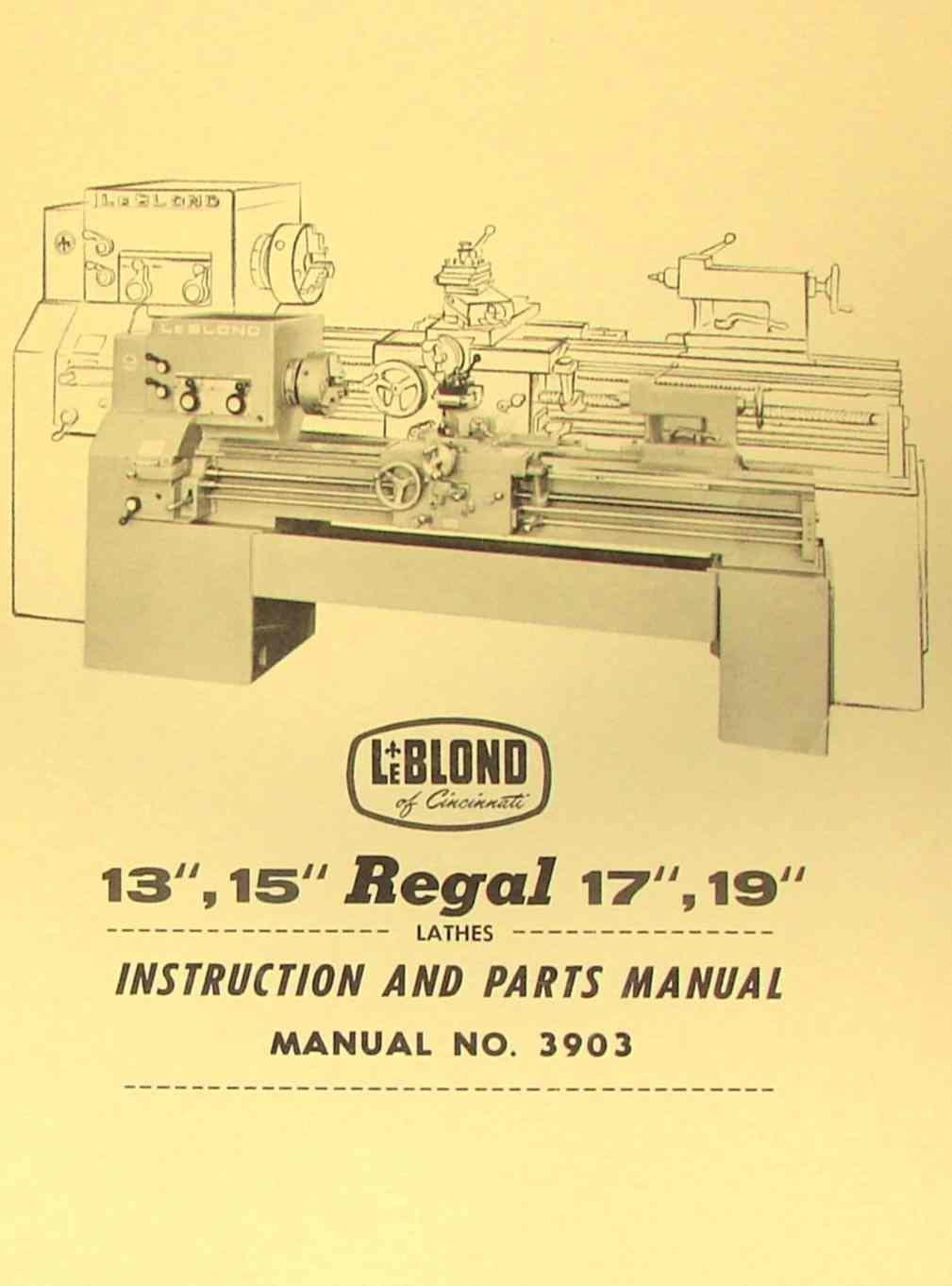 "LEBLOND REGAL 13"" 15"" 17"" 19"" Lathe Manual 3903: Misc.: Amazon.com: Books"
