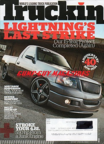 Truckin Magazine Volume 40 No 9 July 2014 STROKE YOUR 4.8L 550hp FROM A JUNK ENGINE 2015 Tahoe Suspension Level For $150 DENTED BUMPERS? OEM-QUALITY PARTS FOR LESS Billet