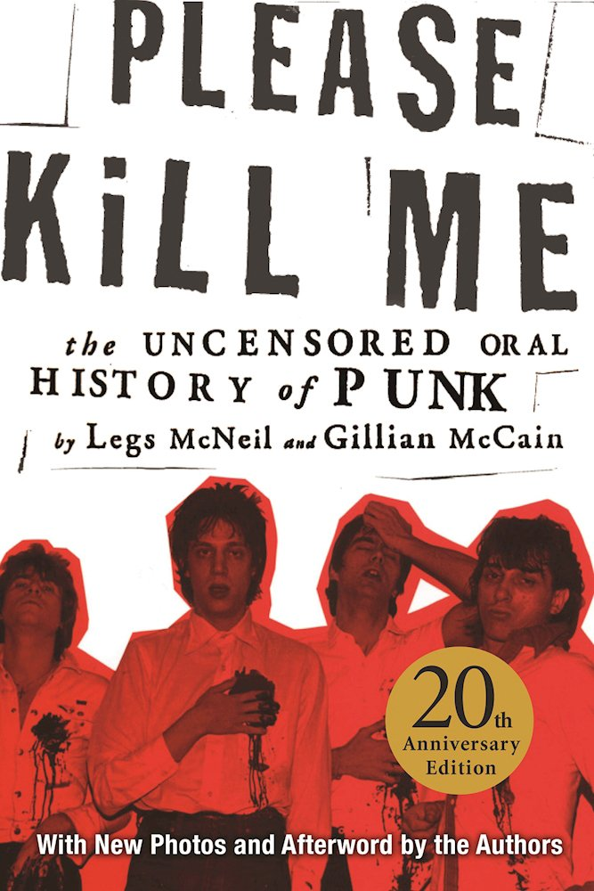 Please kill me the uncensored oral history of punk legs mcneil please kill me the uncensored oral history of punk legs mcneil gillian mccain 9780802125361 amazon books fandeluxe Choice Image