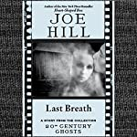 Last Breath: A Short Story from '20th Century Ghosts' | Joe Hill