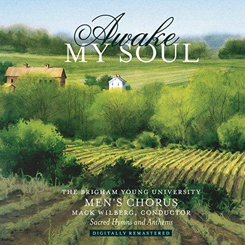 Hymn My Soul - Awake My Soul: Sacred Hymns & Anthems