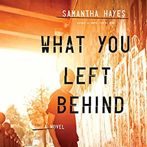 What You Left Behind Audiobook