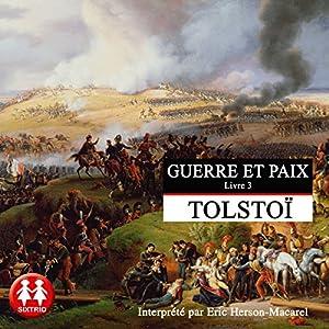 Guerre et Paix 3 Audiobook