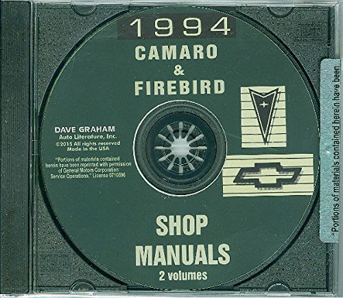 1994 CHEVROLET CAMARO & PONTIAC FIREBIRD FACTORY REPAIR SHOP & SERVICE MANUAL Includes All Models