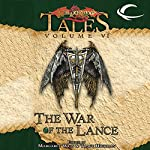 The War of the Lance: Dragonlance Tales, Vol. 6 | Margaret Weis,Tracy Hickman