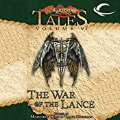 The War of the Lance: Dragonlance Tales, Vol. 6 | Margaret Weis, Tracy Hickman